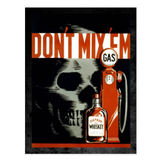 Ne les mélangez pas - ne buvez pas et ne conduisez carte postale