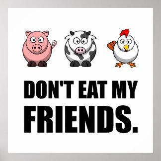 Ne mangez pas mes amis posters