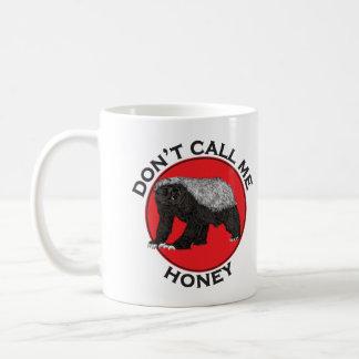 Ne m'appelez pas miel, art féministe rouge de mug
