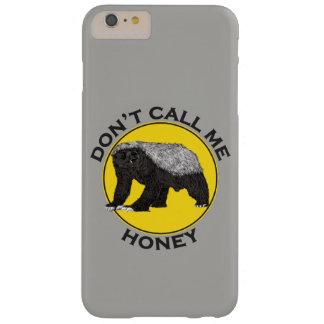 Ne m'appelez pas miel, slogan de féministe de coque iPhone 6 plus barely there