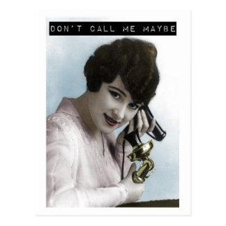 Ne m'appelez pas peut-être carte postale