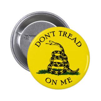 Ne marchez pas sur moi badge