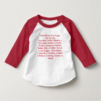 Ne me dites pas d'être dur… t-shirt