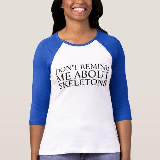 ne me rappelez pas t-shirt