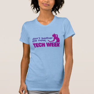 ne me tracassez pas maintenant, il est semaine de t-shirt