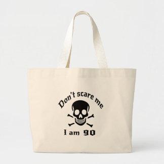 Ne m'effrayez pas que j'ai 90 ans grand tote bag