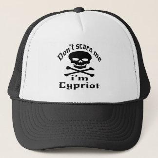 Ne m'effrayez pas que je suis chypriote casquette