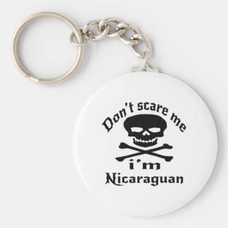 Ne m'effrayez pas que je suis de Nicaragua Porte-clés