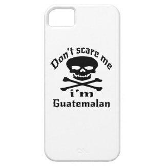 Ne m'effrayez pas que je suis guatémaltèque coques iPhone 5 Case-Mate