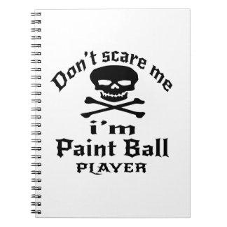 Ne m'effrayez pas que je suis joueur de boule de carnets à spirale