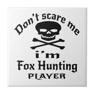 Ne m'effrayez pas que je suis joueur de chasse de petit carreau carré
