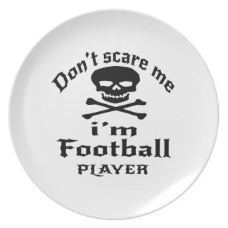 Ne m'effrayez pas que je suis joueur de football assiettes en mélamine