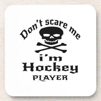 Ne m'effrayez pas que je suis joueur de hockey dessous-de-verre