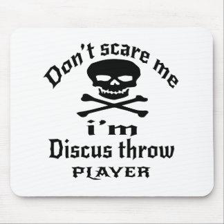 Ne m'effrayez pas que je suis joueur de lancée de tapis de souris