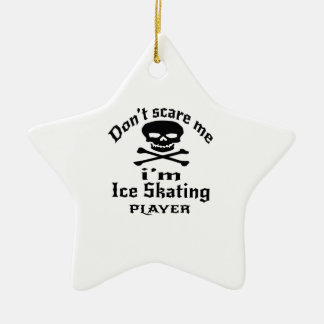 Ne m'effrayez pas que je suis joueur de patinage ornement étoile en céramique