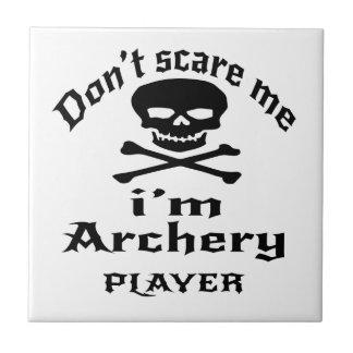 Ne m'effrayez pas que je suis joueur de tir à carreau