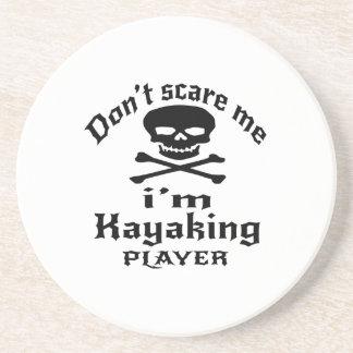 Ne m'effrayez pas que je suis joueur Kayaking Dessous De Verre