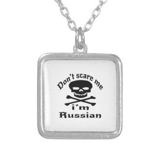 Ne m'effrayez pas que je suis russe collier