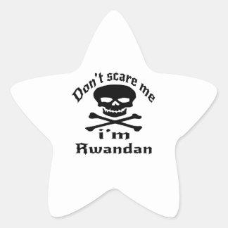 Ne m'effrayez pas que je suis rwandais sticker étoile