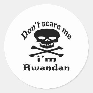 Ne m'effrayez pas que je suis rwandais sticker rond