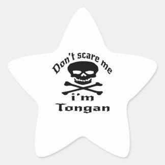 Ne m'effrayez pas que je suis tongan sticker étoile