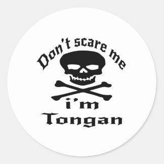 Ne m'effrayez pas que je suis tongan sticker rond