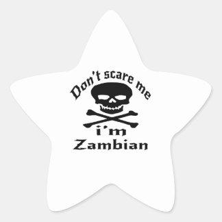 Ne m'effrayez pas que je suis zambien sticker étoile