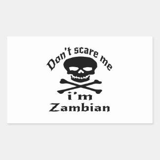 Ne m'effrayez pas que je suis zambien sticker rectangulaire