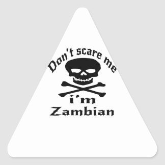 Ne m'effrayez pas que je suis zambien sticker triangulaire