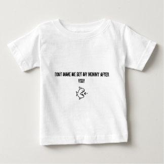 Ne m'incitez pas à obtenir ma maman après que vous t-shirt pour bébé