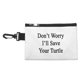 Ne m'inquiétez pas sauvera votre tortue trousses à accessoires
