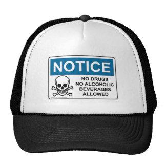 NE NOTEZ aucune drogue ou alcool Casquettes