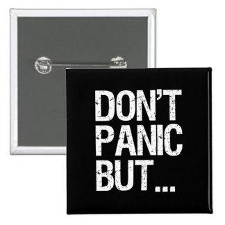 Ne paniquez pas badge carré 5 cm