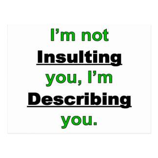 Ne pas vous insulter carte postale