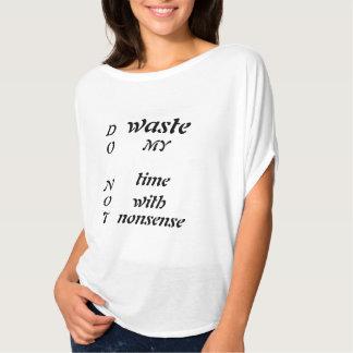 Ne perdez pas mon temps avec le T-shirt