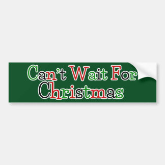 Ne peut pas attendre Noël Autocollant De Voiture