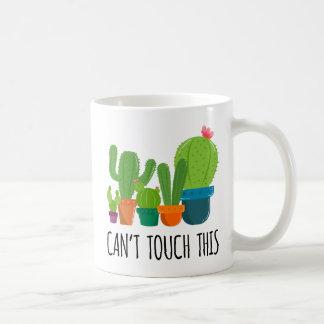 Ne peut pas toucher ceci - la tasse de cactus