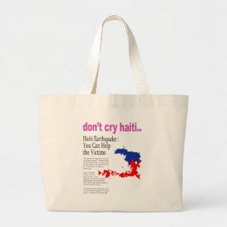 Ne pleurent pas le Haïti, aide Haïti Grand Sac