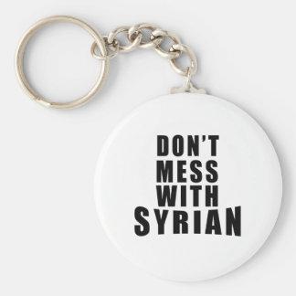 Ne salissez pas avec le SYRIEN Porte-clé Rond