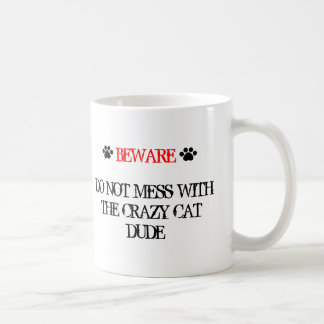 Ne salissez pas avec le type fou de chat mug