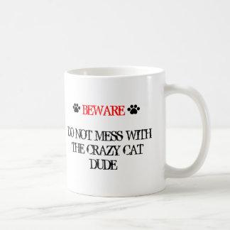 Ne salissez pas avec le type fou de chat mug blanc