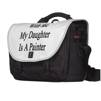 Ne salissez pas avec moi que ma fille est un peint sac ordinateur portable