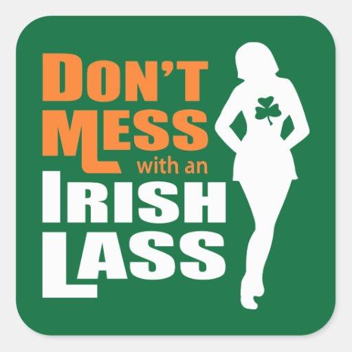 Ne salissez pas avec une jeune fille irlandaise - stickers carrés