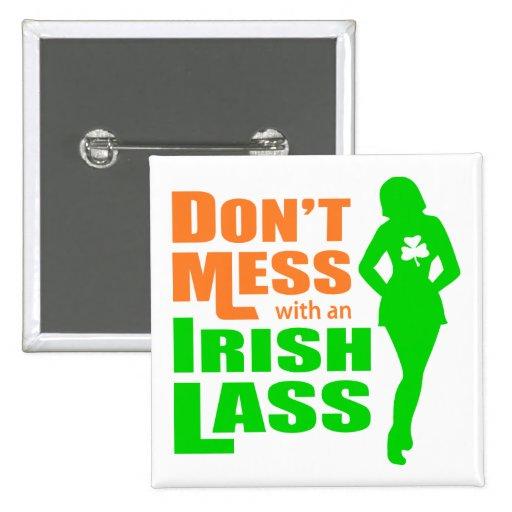 Ne salissez pas avec une jeune fille irlandaise -  pin's