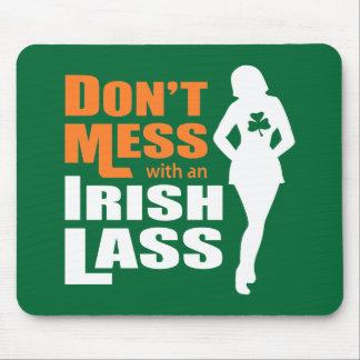 Ne salissez pas avec une jeune fille irlandaise -  tapis de souris