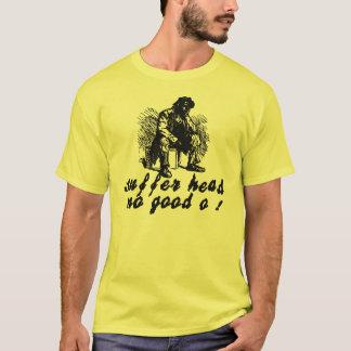 Ne souffrez principal aucun bon O ! T-shirt