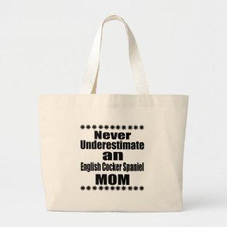 Ne sous-estimez jamais la maman anglaise de cocker grand tote bag