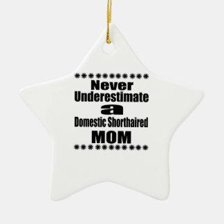 Ne sous-estimez jamais la maman aux cheveux courts ornement étoile en céramique