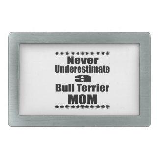 Ne sous-estimez jamais la maman de bull-terrier boucle de ceinture rectangulaire