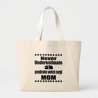 Ne sous-estimez jamais la maman de corgi de grand tote bag